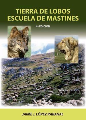 TIERRA DE LOBOS ESCUELA DE MASTINES