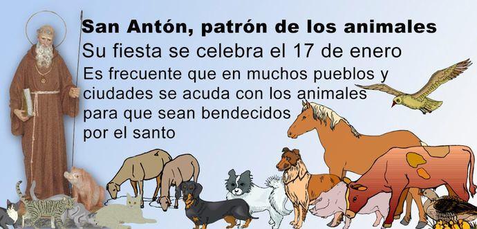 San Antón, patron de los animales. Su fiesta se celebra el 17 de enero.