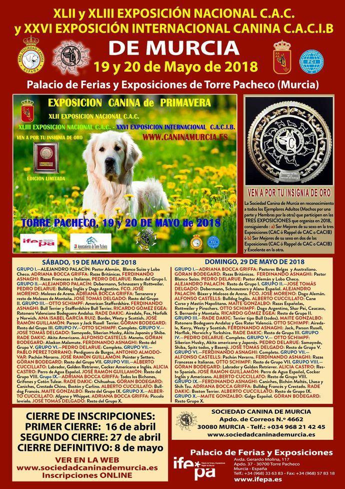 XLII y XLIII EXPOSICIÓN NACIONAL C.A.C. y XXVI EXPOSICIÓN INTERNACIONAL CANINA C.A.C.I.B DE MURCIA